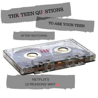 questions to ask your kids, social media, bullying, netflix, 13 reasons why